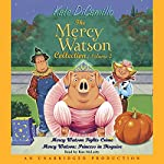 Mercy Watson #3: Mercy Watson Fights Crime | Kate DiCamillo
