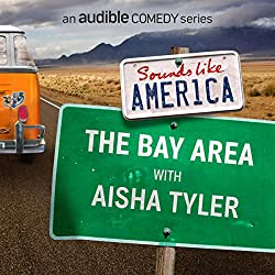 The Bay Area with Aisha Tyler
