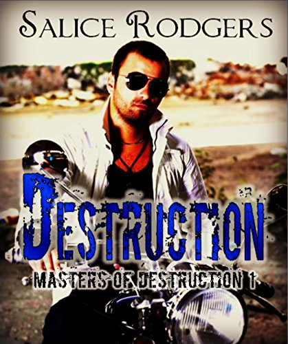 Destruction (Masters of Destruction Book 1)
