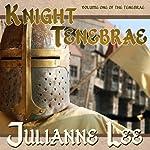 Knight Tenebrae | Julianne Lee