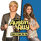 Austin & Ally: Take It from the Top (Music from the TV Series)