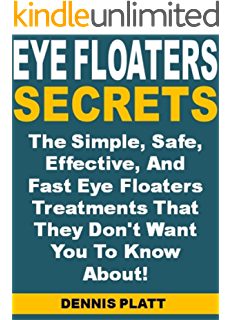 THE CURE FOR EYE FLOATERS: HOW TO DEAL WITH SEEING SPOTS AND STREAKS