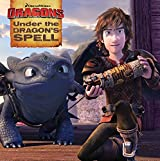 Under the Dragon's Spell (How to Train Your Dragon TV)