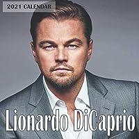 Leonardo DiCaprio 2021 Calendar: Leonardo DiCaprio 2021 Wall Calendar 8.5x8.5 Wall calendar 16 Months