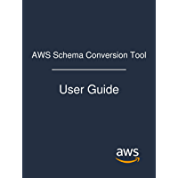 AWS Schema Conversion Tool: User Guide (English Edition)