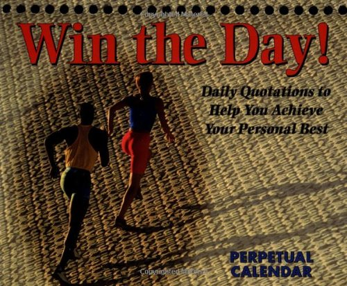 Win the Day! Perpetual Calendar (Perpetual Calendars)
