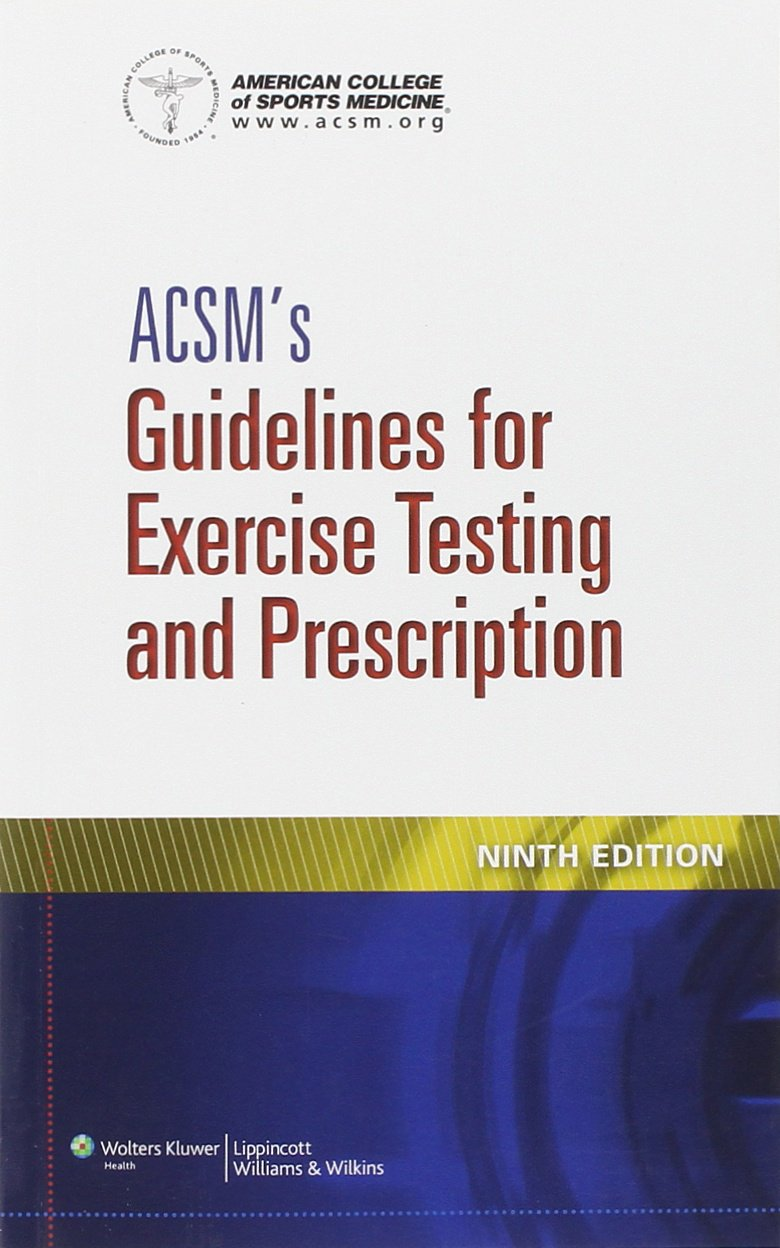 ACSM's Guidelines for Exercise Testing and Prescription: Amazon.co.uk:  American College of Sports Medicine (Acsm), American College of Sports  Medicine: ...