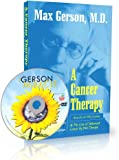 A Cancer Therapy: Results of Fifty Cases and the Cure of Advanced Cancer by Diet Therapy and DVD