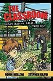 The Classroom When Nature Calls, Hang Up! (A Classroom Novel)