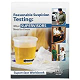Reasonable Suspicion Testing: What Supervisors Need to Know English Training Video Book- J. J. Keller- Fulfill Supervisors' Required Alcohol & Drug Training - Comply w/Requirements of 49 CFR 382.603