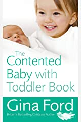 The Contented Baby with Toddler Book Paperback
