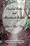 Crooked Paths and Abandoned Borders, Kerry Augustyniak, 1494860260