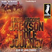 Jackson Hole Journey: Yellowstone, Book 4 | Linda Jacobs