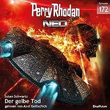 Der gelbe Tod (Perry Rhodan NEO 172) Hörbuch von Susan Schwartz Gesprochen von: Axel Gottschick