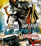 The Crude, Unpleasant Age of Pirates, Christopher Forest, 1429645423