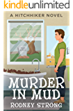 Murder in Mud: A Ghostly Hitchhiker cozy mystery