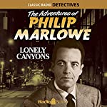 The Adventures of Philip Marlowe: Lonely Canyons | Raymond Chandler