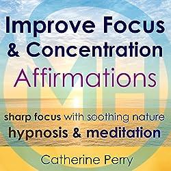 Improve Focus & Concentration Affirmations