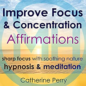Improve Focus & Concentration Affirmations Speech