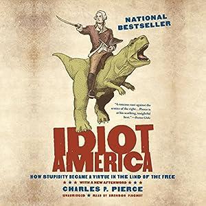 Idiot America Audiobook