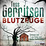 Blutzeuge (Maura Isles / Jane Rizzoli 12) | Tess Gerritsen