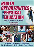 Health Opportunities Through Physical Education Florida Standards Embedded