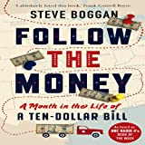 Follow the Money, Steve Boggan, 1908526211