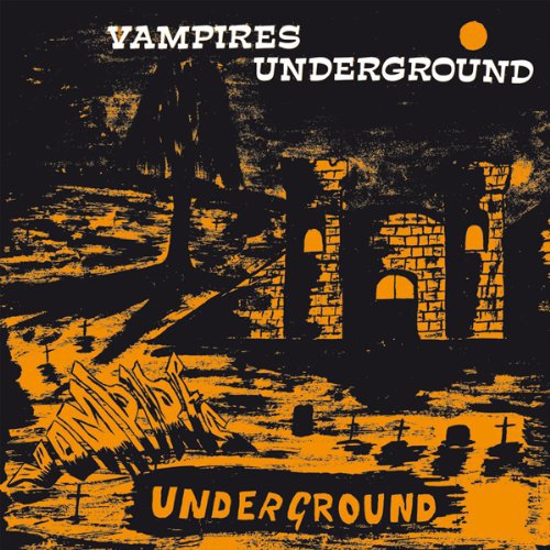 The Vampires - Vampires Underground (CD)