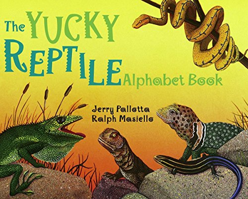 The Yucky Reptile Alphabet Book (Jerry Pallotta's Alphabet Books) (Christmas Many Languages In)