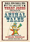 Animal Tales, Terry Jones, 1843651637