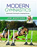 Modern Gymnastics: Systematic Training for Jumping Horses
