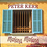 Manana Manana: One Mallorcan Summer | Peter Kerr
