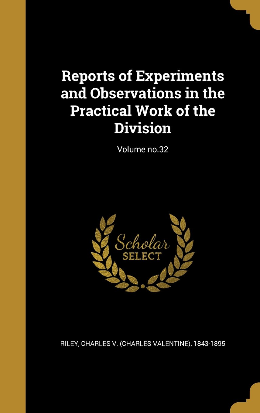 Download Reports of Experiments and Observations in the Practical Work of the Division; Volume No.32 PDF