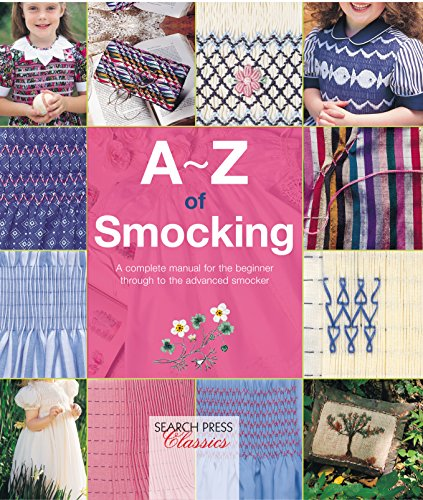 A-Z of Smocking (A-Z of Needlecraft)