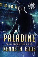 PALADINE: Paladine Political Thriller Series Kindle Edition