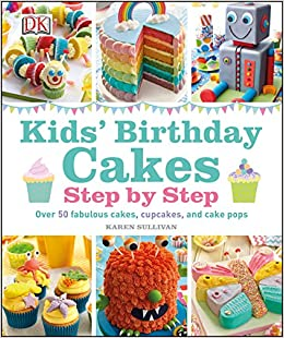 Kids Birthday Cakes Hardcover 1 Aug 2014