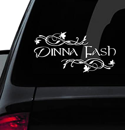 Custom window car decal dinna fash dinna fash vinyl dinna fash decal