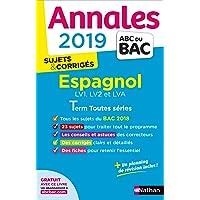 Annales ABC du BAC 2019 - Espagnol Term toutes séries