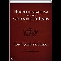 Historisch dagverhaal der reize van den heer De Lesseps