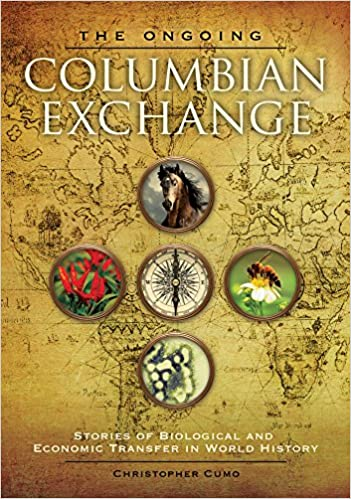 Amazon com: The Ongoing Columbian Exchange: Stories of Biological