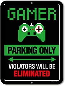 Gaming Room Decor, Gamer Parking Only Violators Will Be Eliminated, 9 x 12 inch Metal Aluminum Novelty Tin Sign, Video Game Room Decor, Game Room Sign