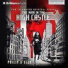 The Man in the High Castle Hörbuch von Philip K. Dick Gesprochen von: Jeff Cummings