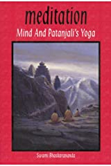 Meditation, Mind & Patanjali's Yoga: A Practical Guide to Spiritual Growth for Everyone Kindle Edition