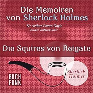 Die Squires von Reigate (Die Abenteuer von Sherlock Holmes) Hörbuch