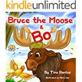 """Childrens picture book:""""BRUCE THE MOOSE & BO"""":Bedtime story:book for kids(Beginner readers)values(Funny)Rhymes(Animal story series)Early learning:Preschool ... 1(Children 4-8)Adventure Education"""