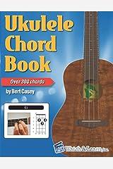 Ukulele Chord Book - Over 300 Chords Paperback