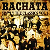 Bachata Simply the Classics 1
