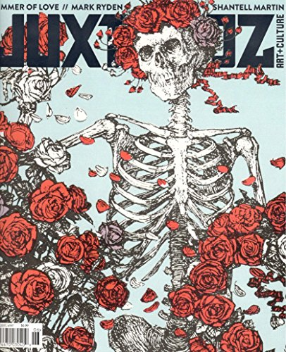 Juxtapoz Magazine (June, 2017) The Grateful Dead Cover