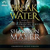 Breakwater: The Elemental Series, Volume 2 | Shannon Mayer