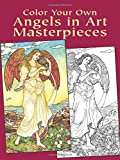Color Your Own Angels in Art Masterpieces (Dover Art Coloring Book)